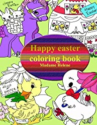 Happy Easter: Coloring book: Volume 2 (Coloring book by Madame Helene)