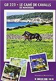 Le Camí de Cavalls: Minorque (Guia & Mapa)