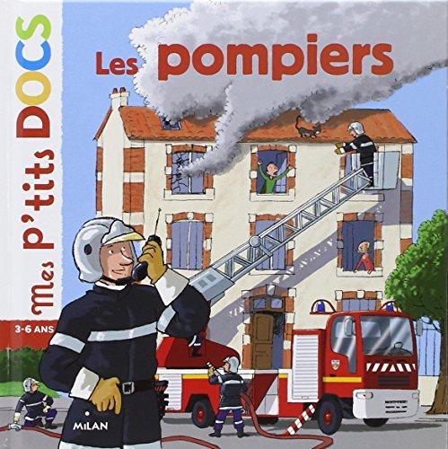 Les pompiers (Mes p'tits docs)