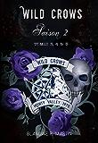 Wild Crows - Saison 2 : Tome 3, 4, 5 + bonus