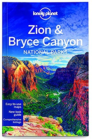 Lonely Planet Zion & Bryce Canyon National Parks (Mt Nationalpark)