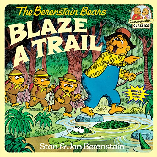 Berenstain Bears Blaze A Trail (First Time Readers)