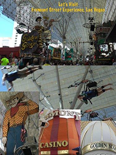 Let's Visit Fremont Street Experience, Las Vegas [OV] (Fremont-street-casino)