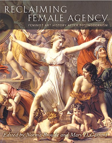 Reclaiming Female Agency - Feminist Art History After Postmodernism