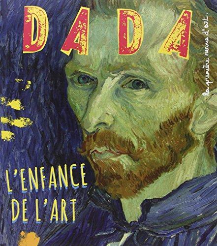 Dada : la première revue d'art (200) : L'enfance de l'art
