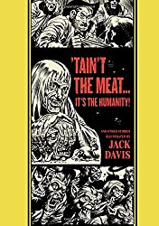 Taint the Meat... it's the Humanity!: And Other Stories (EC Comics Library)