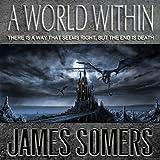 A World Within: Wielder Saga Book 1