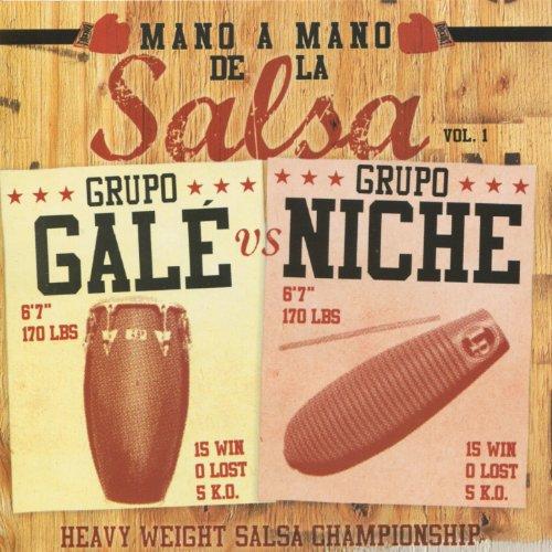 Mano A Mano de la Salsa, Vol. ...
