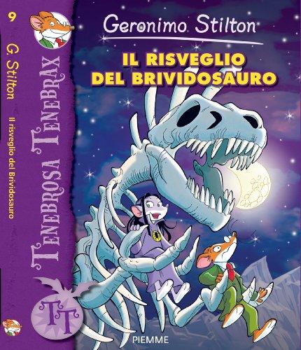 Il risveglio del Brividosauro (Tenebrosa Tenebrax Vol. 9)