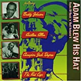 The Roots of Rock 'n' Roll Vol.5: Adam Blew His Hat by Various Artists (2003-02-25)