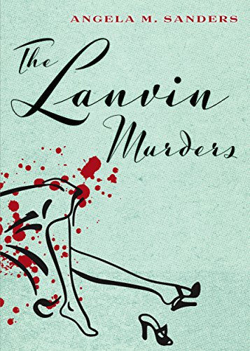 The Lanvin Murders (Vintage Clothing Mysteries Book 1) (English Edition)