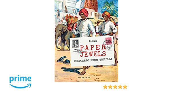 Buy Paper Jewels: Postcards from the Raj Book Online at Low