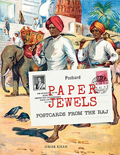 Paper Jewels: Postcards from the Raj (Global Corporate Collections)