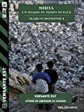 Siria - un diario in tempo di pace (Versante Est) (Italian Edition)