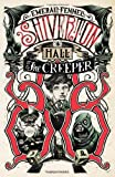 The Creeper (Shiverton Hall)
