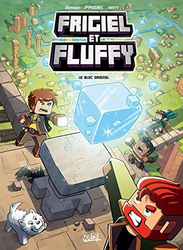 Frigiel et Fluffy T03 - Le Bloc originel par Frigiel