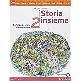 Storia insieme. Con e-book. Con espansione online. Per le Scuole superiori: 2