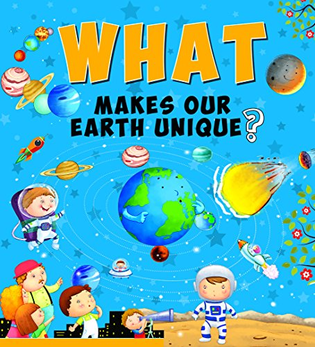 What Makes Our Earth Unique (English Edition) por Om Books Editorial Team