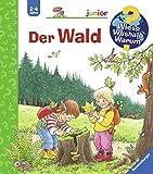 Der Wald (Wieso? Weshalb? Warum? junior, Band 6) - Angela Weinhold