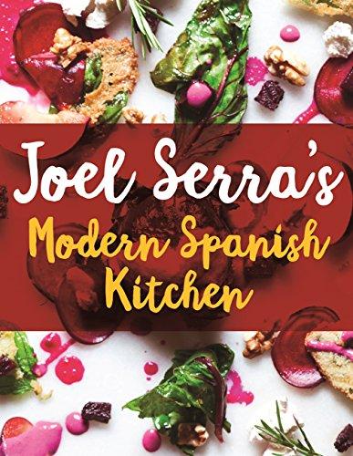 New pdf release joel serras modern spanish kitchen radio la raza new pdf release joel serras modern spanish kitchen forumfinder Image collections