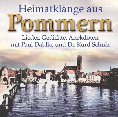 Heimatklänge aus Pommern - Lieder, Gedichte, Anekdoten