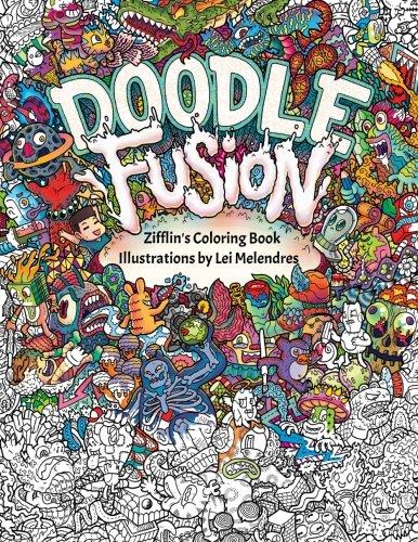 Doodle Fusion: Zifflin's Coloring Book: Volume 2 por Zifflin