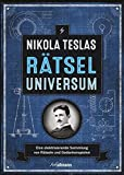 Nikola Teslas Rätseluniversum