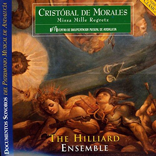 Cristóbal de Morales: Missa Mi...