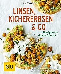 Linsen, Kichererbsen & Co.: Eiweißpower Hülsenfrüchte (GU KüchenRatgeber)