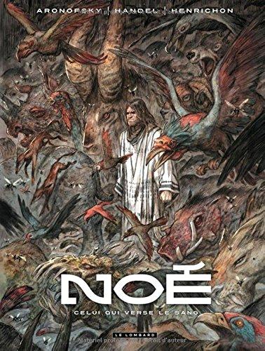 Noé - tome 4 - Celui qui verse le sang