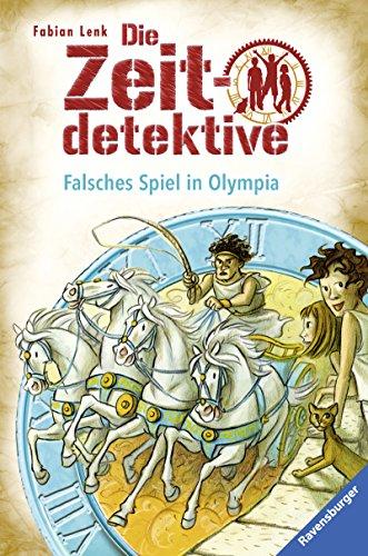Die Zeitdetektive 10: Falsches Spiel in Olympia