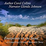 Footprints in the Sand: A Compelling Christian Romantic Story