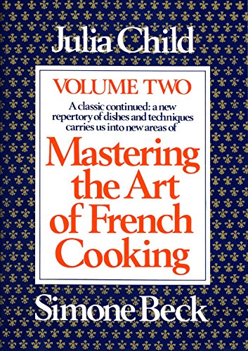 Download mastering the art of french cooking vol 2 002 ebook mastering the art of french cooking vol 2 002 review online mastering the art of french cooking vol 2 002 read online mastering the art of french fandeluxe Images