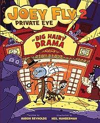 Big Hairy Drama (Joey Fly, Private Eye (Paperback))