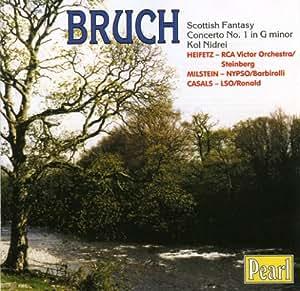 Bruch: Violin Concerto No.1/Scottish Fantasy/KoNidrei