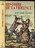 histoire de la violence en occident de 1800 ? nos jours