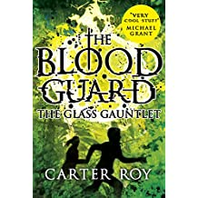 Blood Guard 2: The Glass Gauntlet