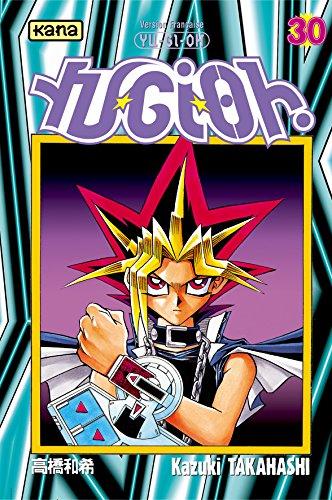 Yu-Gi-Oh ! Tome 30 par Kazuki Takahashi