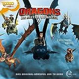 Drachengroll. Das Original-Hörspiel zur TV-Serie: Die Reiter von Berk. Dragons 7