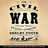 The Civil War: A Narrative, Vol. 3: Red River to Appomattox