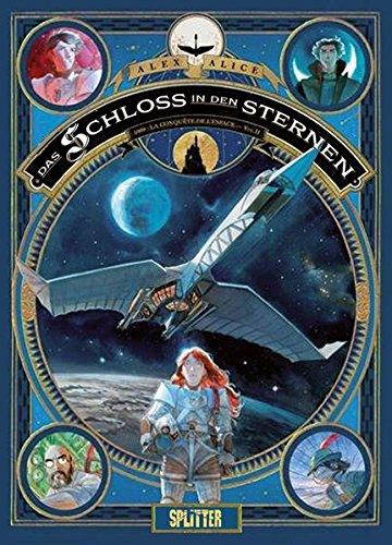 Das Schloss in den Sternen. Band 2: 1869: Die Eroberung des Weltraums - Buch 2