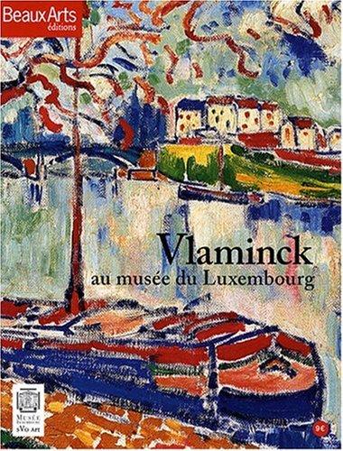 Vlaminck au musée du Luxembourg par Maïthé Vallès-Bled
