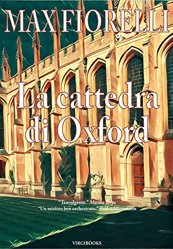 La cattedra di Oxford (Gordon Spada's Files)