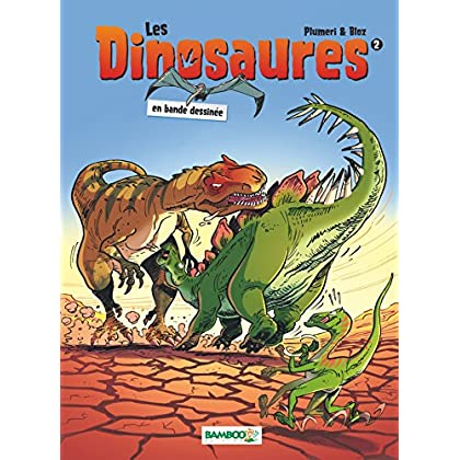Les Dinosaures: tome 2