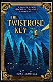 The Twistrose Key by Tone Almhjell (2014-09-02)