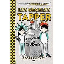 Los Gemelos Tapper 2. Arrasan La Ciudad (FICCIÓN KIDS)