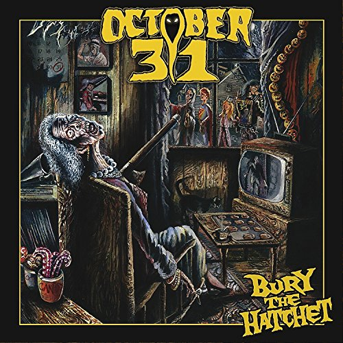 October 31: Bury the Hatchet (Audio CD)