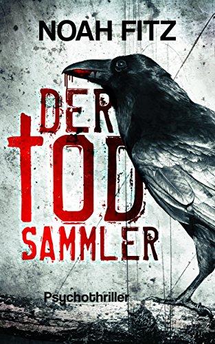 DER TODSAMMLER (Johannes-Hornoff-Thriller 5)