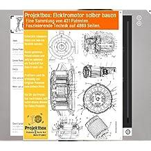 Elektromotor selber bauen: Deine Projektbox inkl. 431 Original-Patenten bringt Dich mit Spaß ans Ziel!