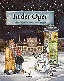 In der Oper: Ein Bilderbuch - Andrea Hoyer